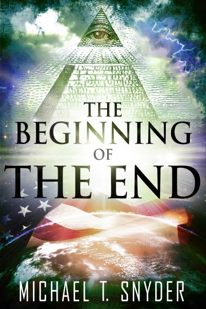 The Beginning Of The End by Michael T. Snyder