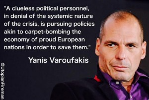 Yanis Varoufakis - posted to Twitter by Utopian Fireman
