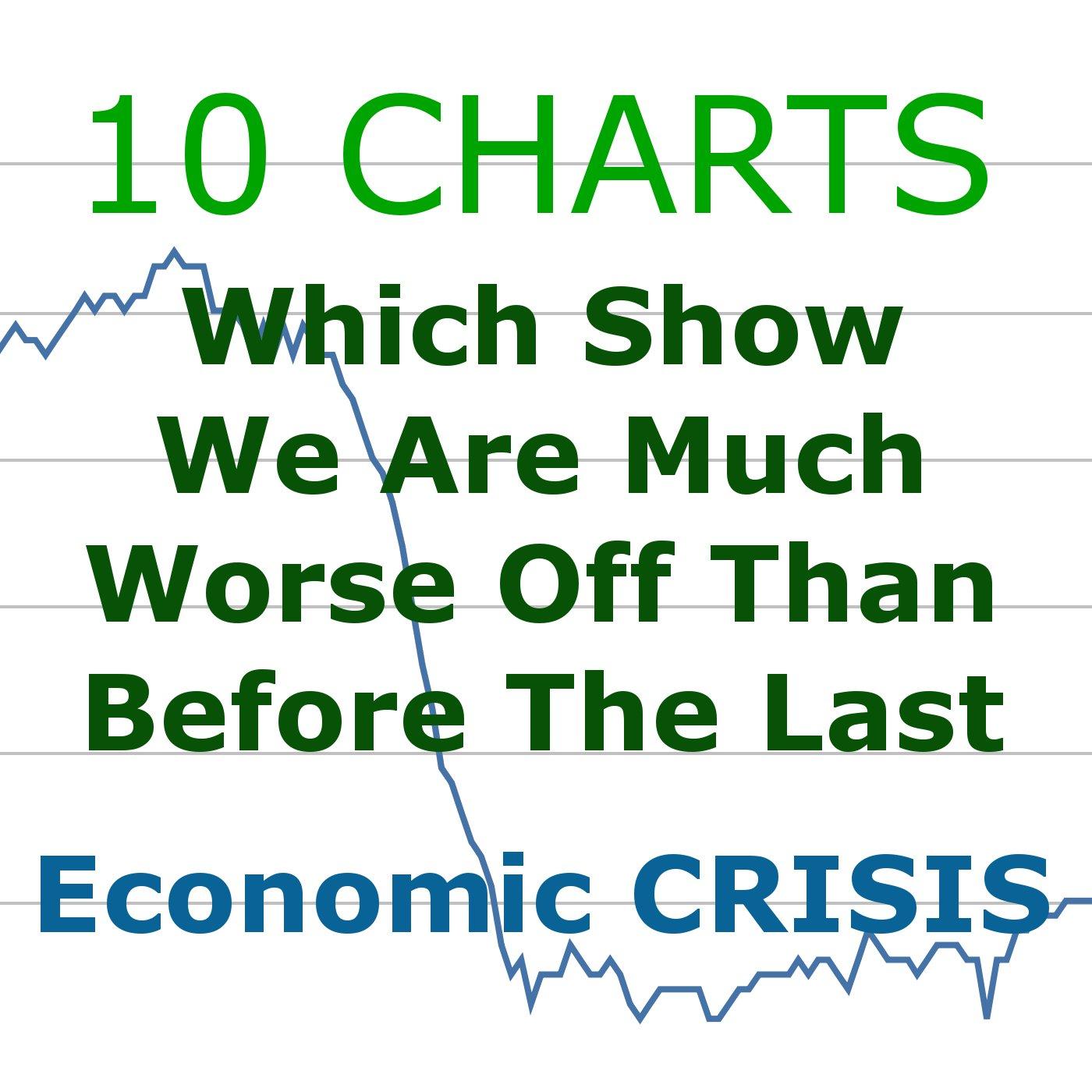 http://theeconomiccollapseblog.com/wp-content/uploads/2015/03/10-Charts-Economic-Crisis.jpg
